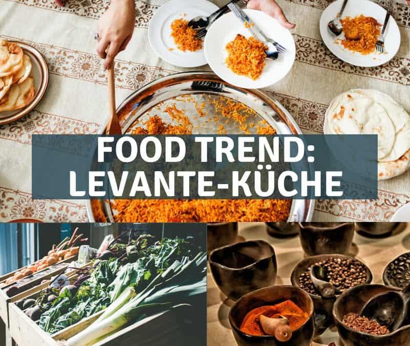 """Food Trend """"Levante-Küche"""": Aromen aus dem Nahen Osten"""
